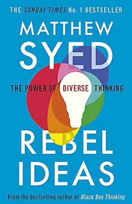 Rebel Ideas Matthew Syed